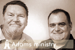 About Adams ministry